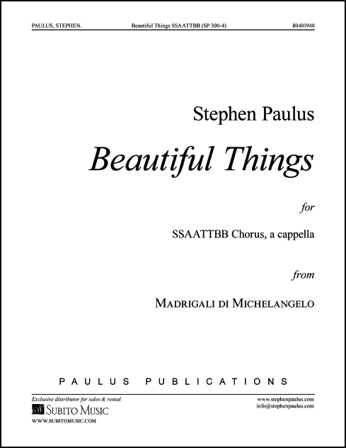Beautiful Things for SSAATTBB Chorus, a cappella