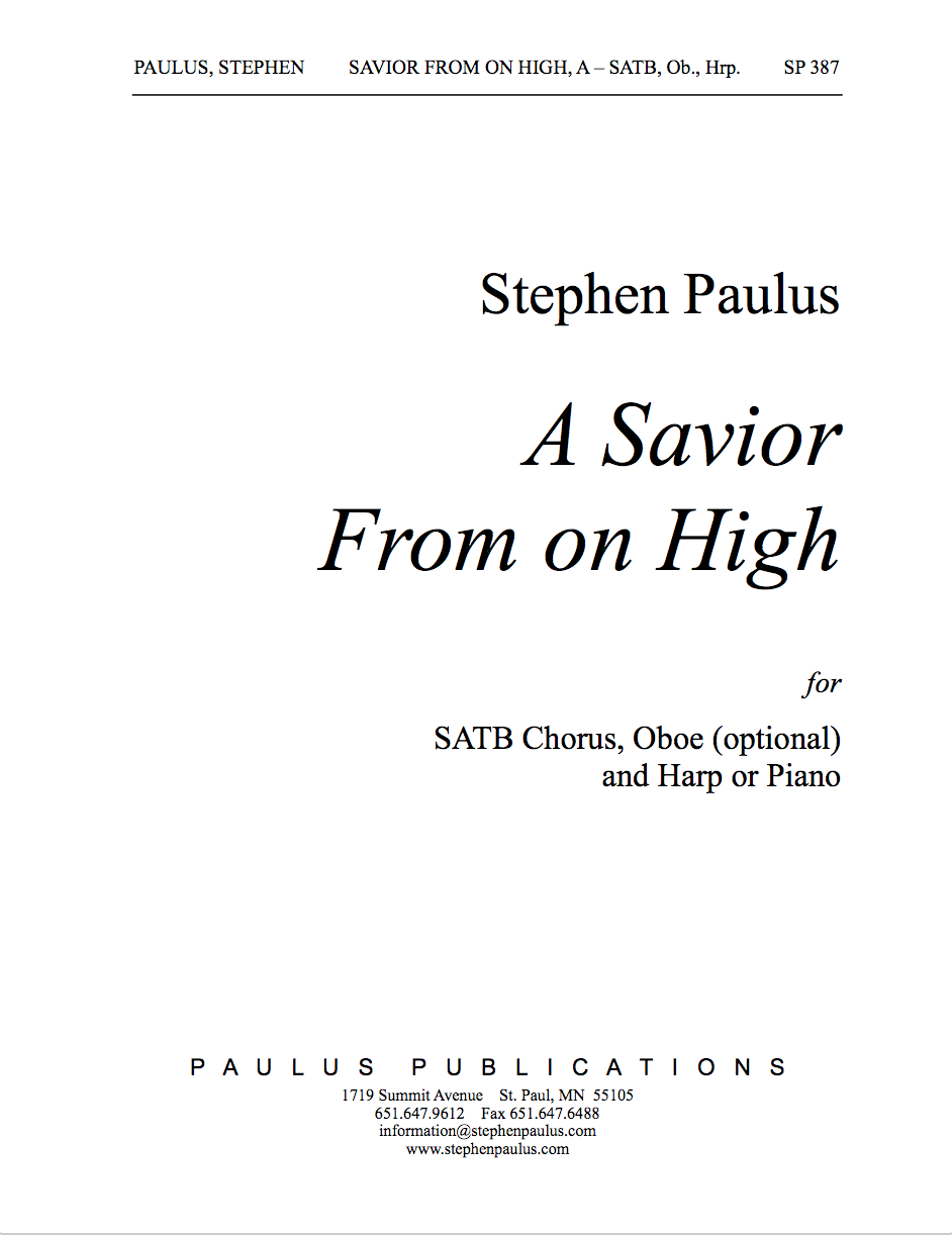 Savior From On High, A for SATB Chorus, S solo & Harp (or Piano) with optional Oboe