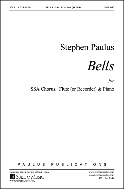 Bells for SSA Chorus, Flute (or Recorder) & Piano