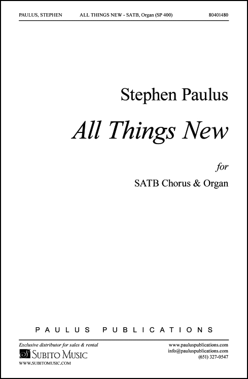 All Things New for SATB Chorus & Organ