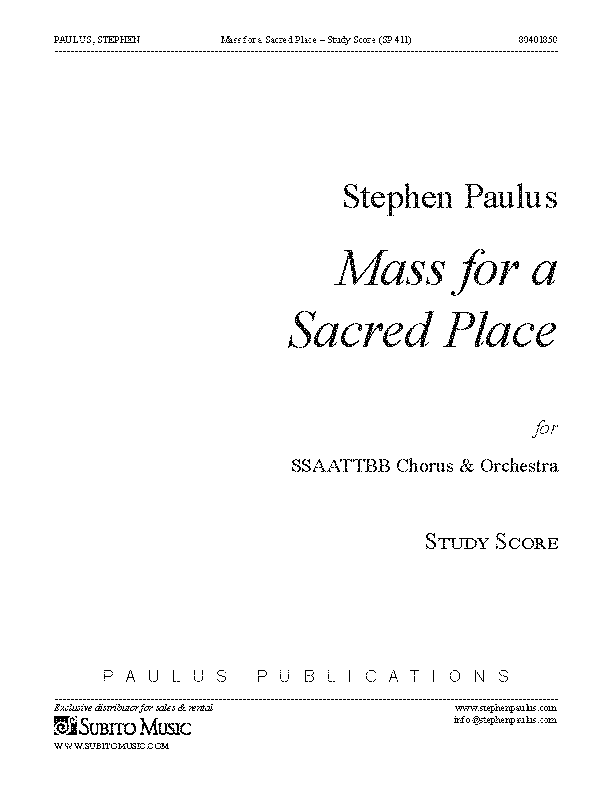 Mass for a Sacred Place for SSAATTBB Chorus & Orchestra