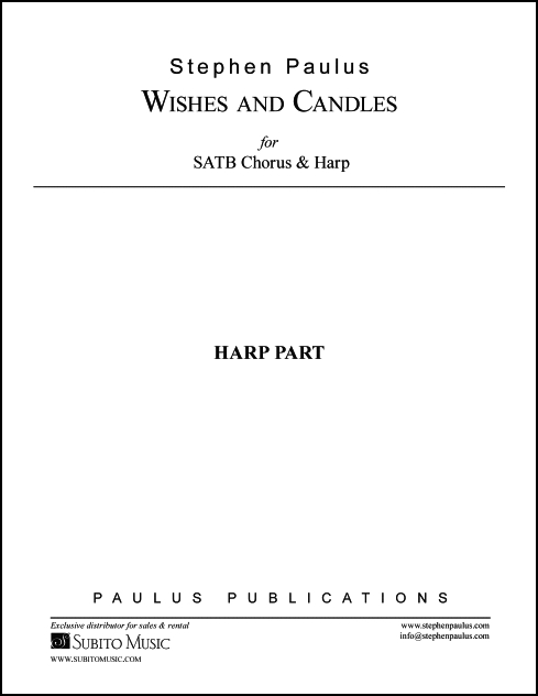Wishes and Candles (Harp Part) for SATB & SSAATTBB Chorus & Harp