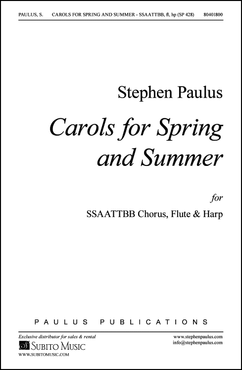 Carols for Spring and Summer for SSAATTBB Chorus, Flute & Harp