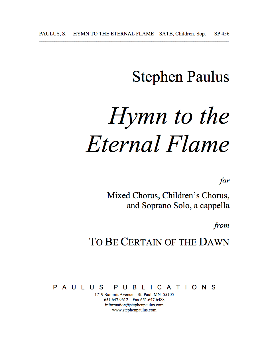 Hymn to the Eternal Flame for SATB Chorus, Unison Children's Chorus & Soprano Solo, a cappella - Click Image to Close