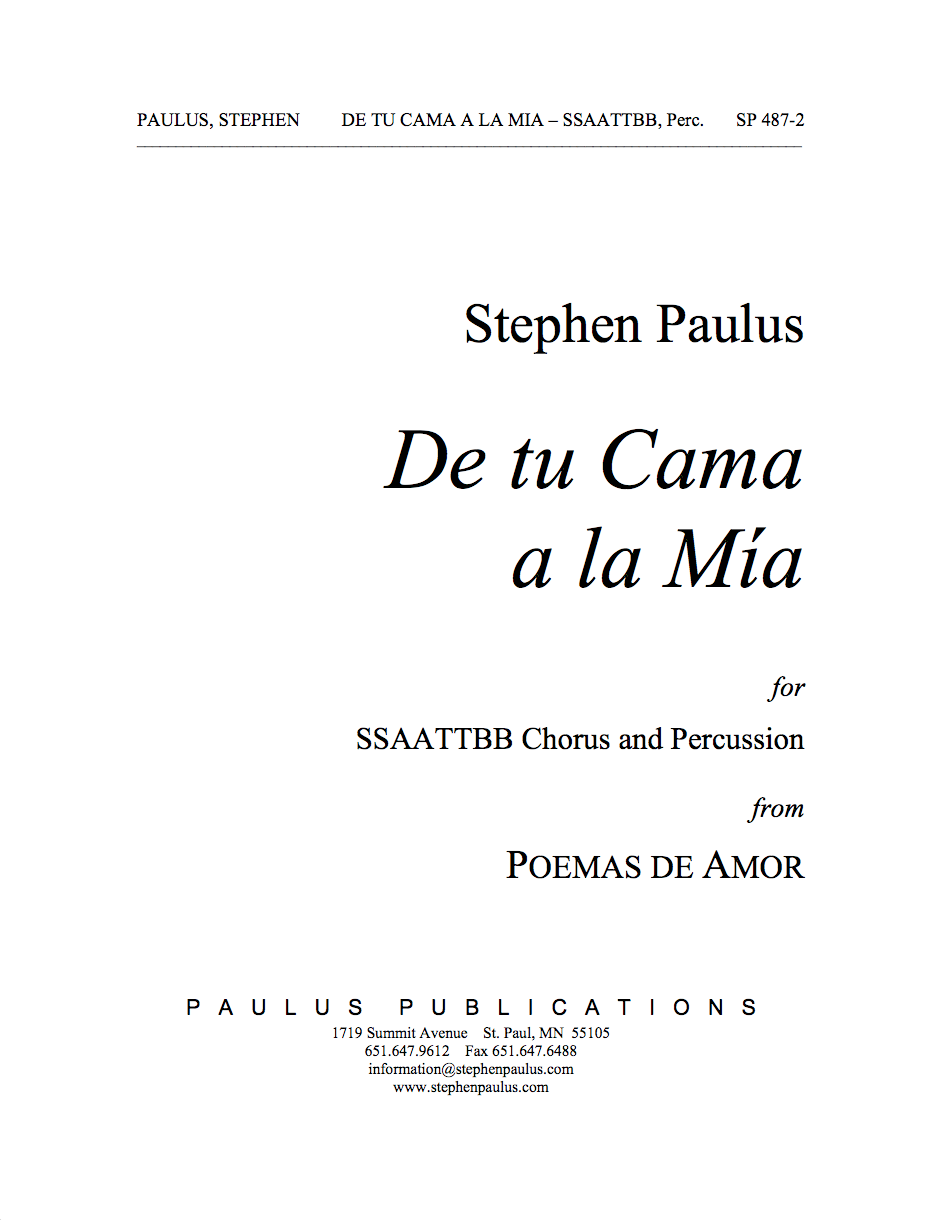 De tu Cama a la MÌa (from POEMAS DE AMOR) for SSAATTBB Chorus & Percussion