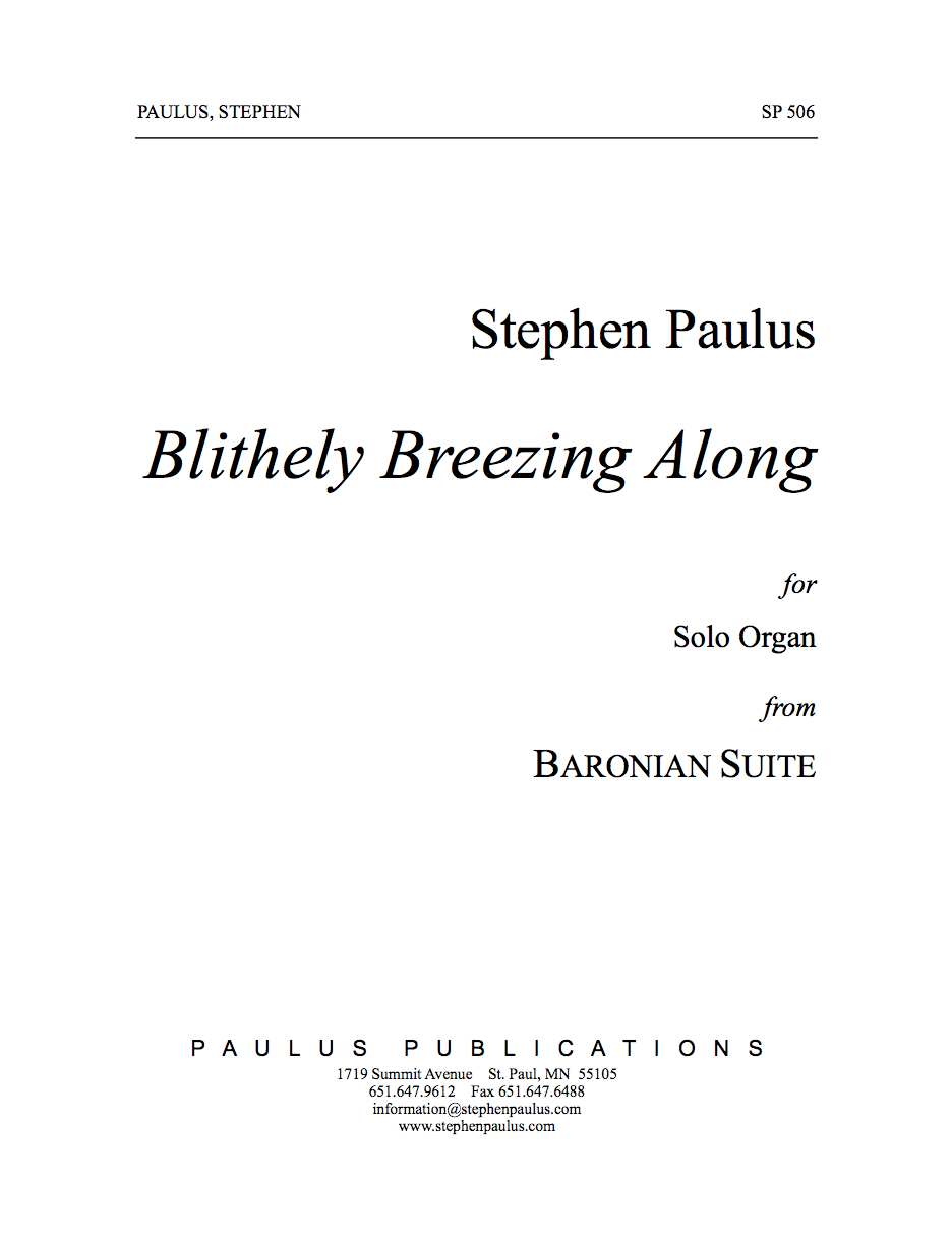 Blithely Breezing Along (Baronian Suite) for Organ