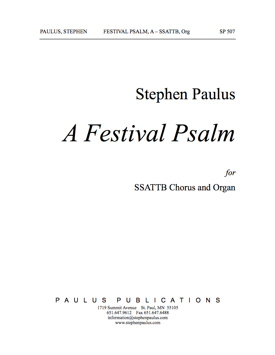 Festival Psalm, A for SSAATTBB Chorus &Organ - Click Image to Close