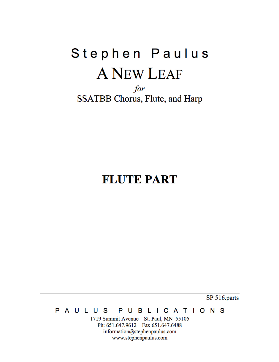 New Leaf, A - Part Set for SSATBB Chorus, Flute & Harp