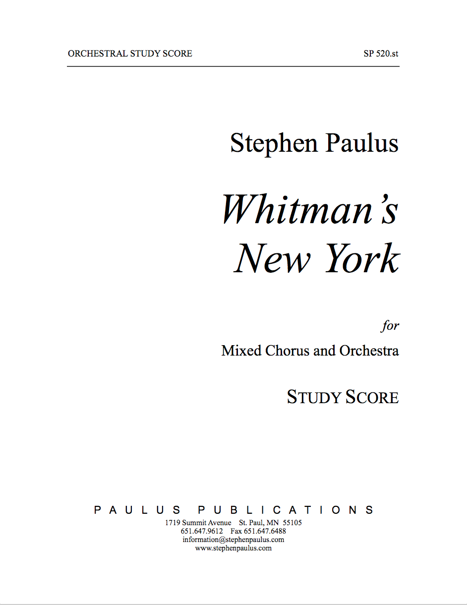 Whitman's New York - Study Score for SSATTBB Chorus & Orchestra
