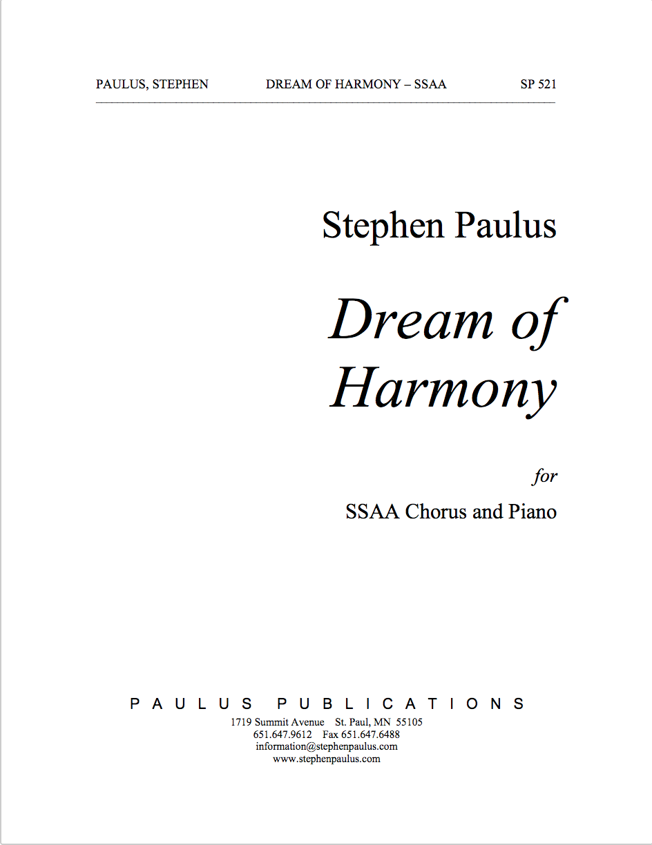 Dream of Harmony for SSAA Chorus & Piano - Click Image to Close