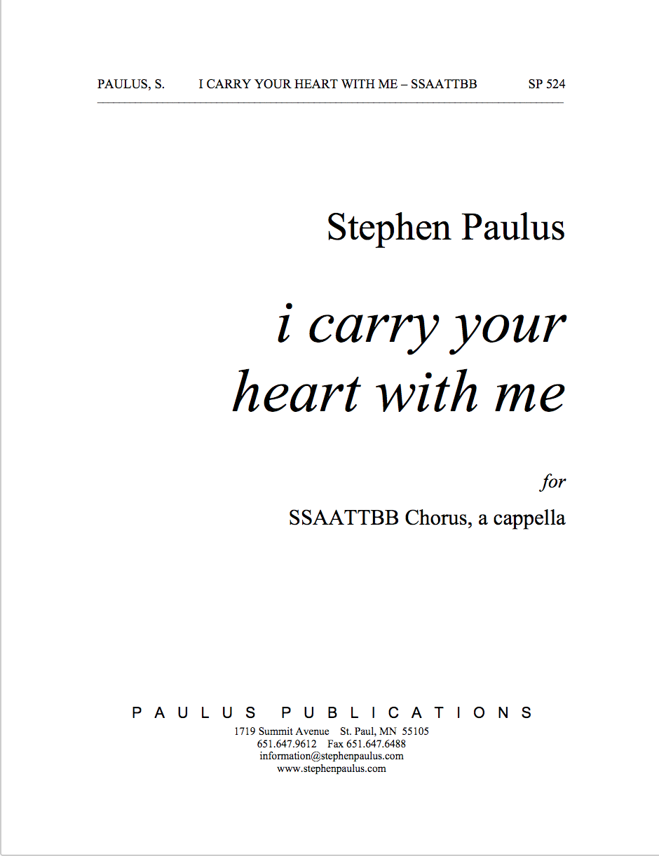 i carry your heart with me for SSAATTBB Chorus, a cappella