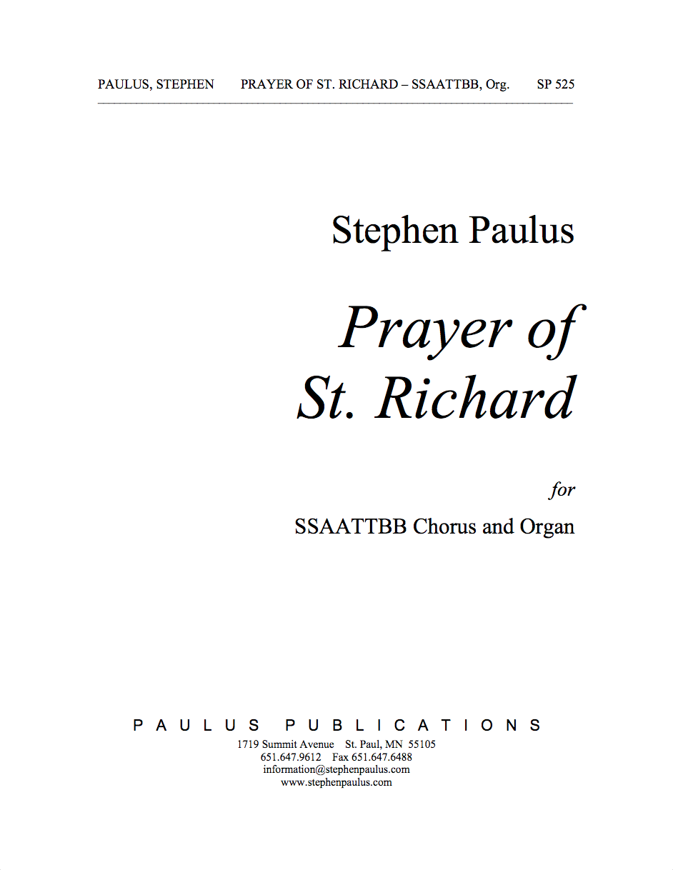 Prayer of St. Richard for SSAATTBB Chorus, S solo & Organ (or Piano)