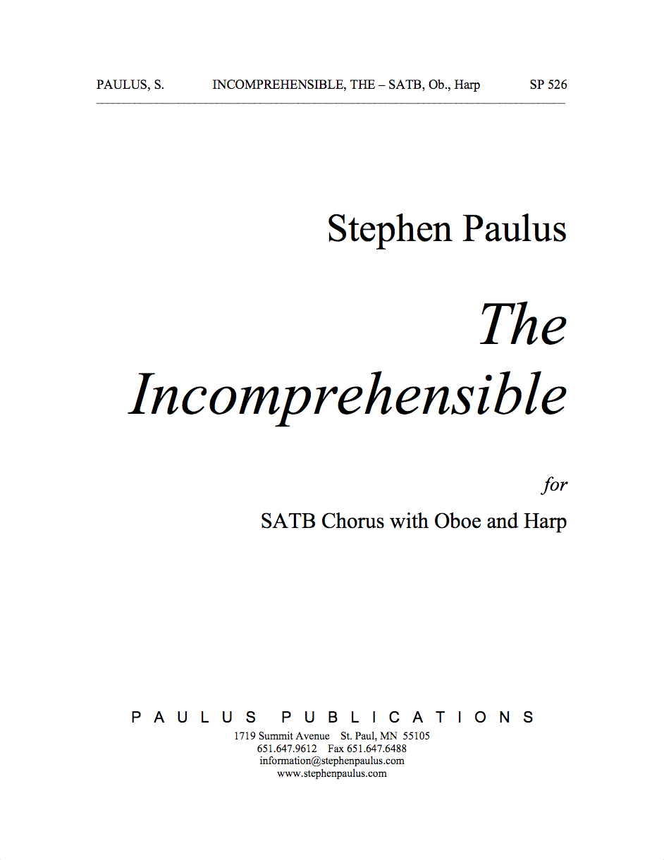 Incomprehensible, The for SSATTBB Chorus, Harp & Oboe