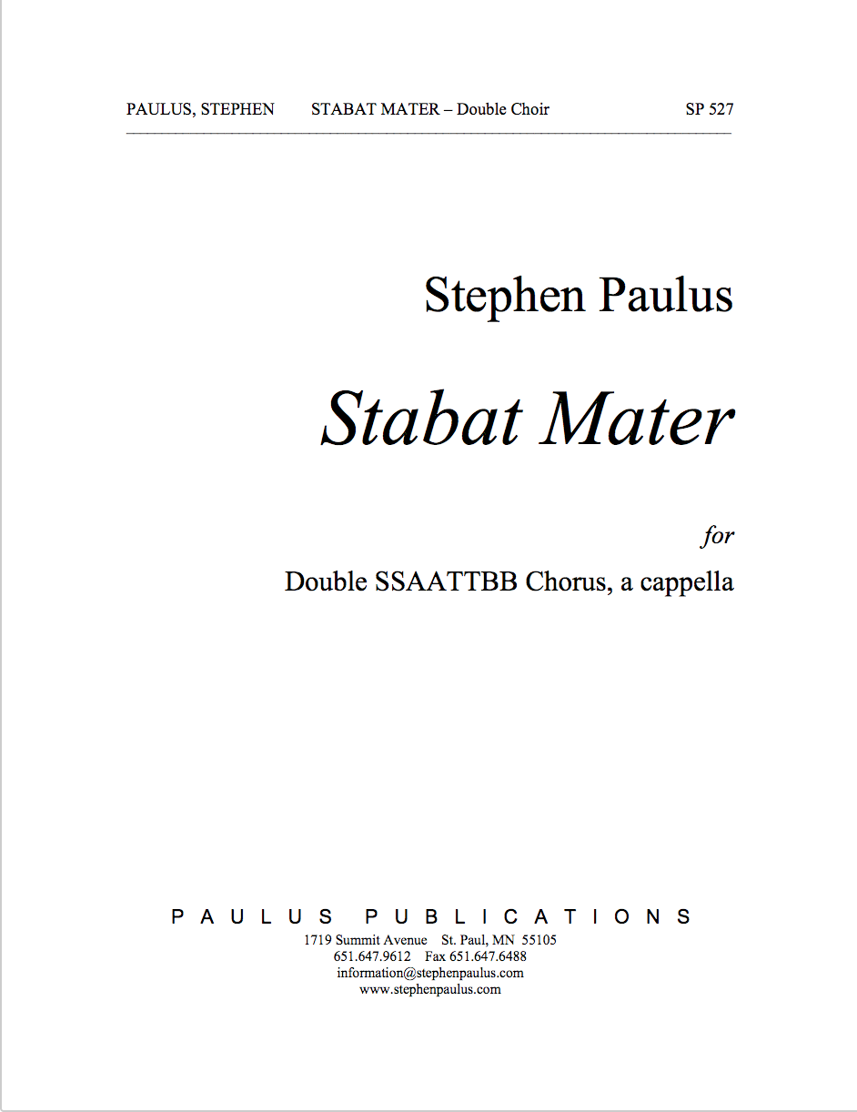 Stabat Mater for Double Mixed Chorus, a cappella