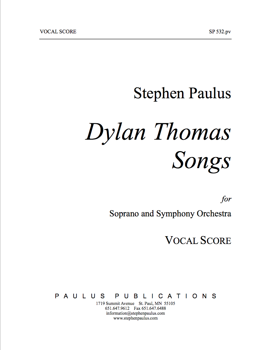 Dylan Thomas Songs for Soprano & Orchestra
