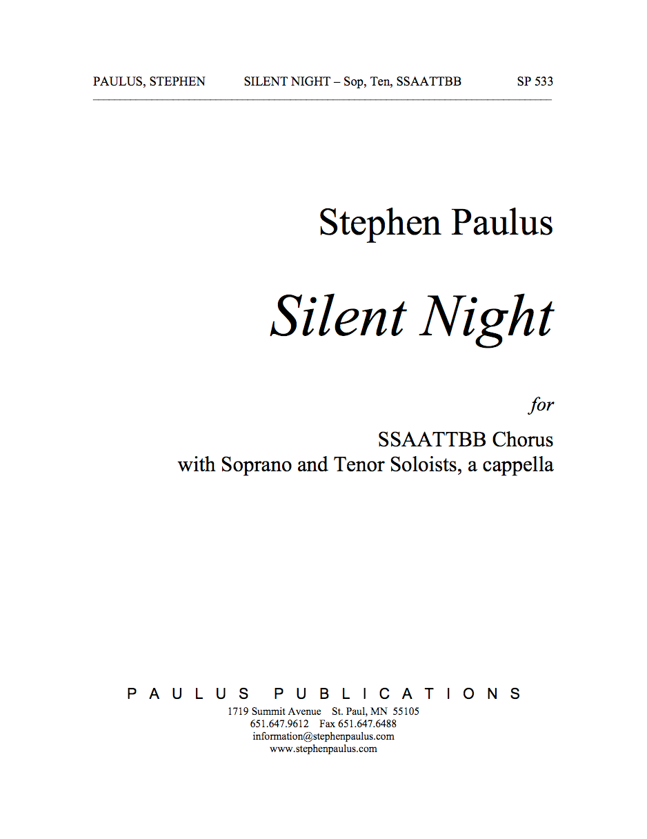 Silent Night for SSAATTBB Chorus, solo Sop, solo Ten, a cappella