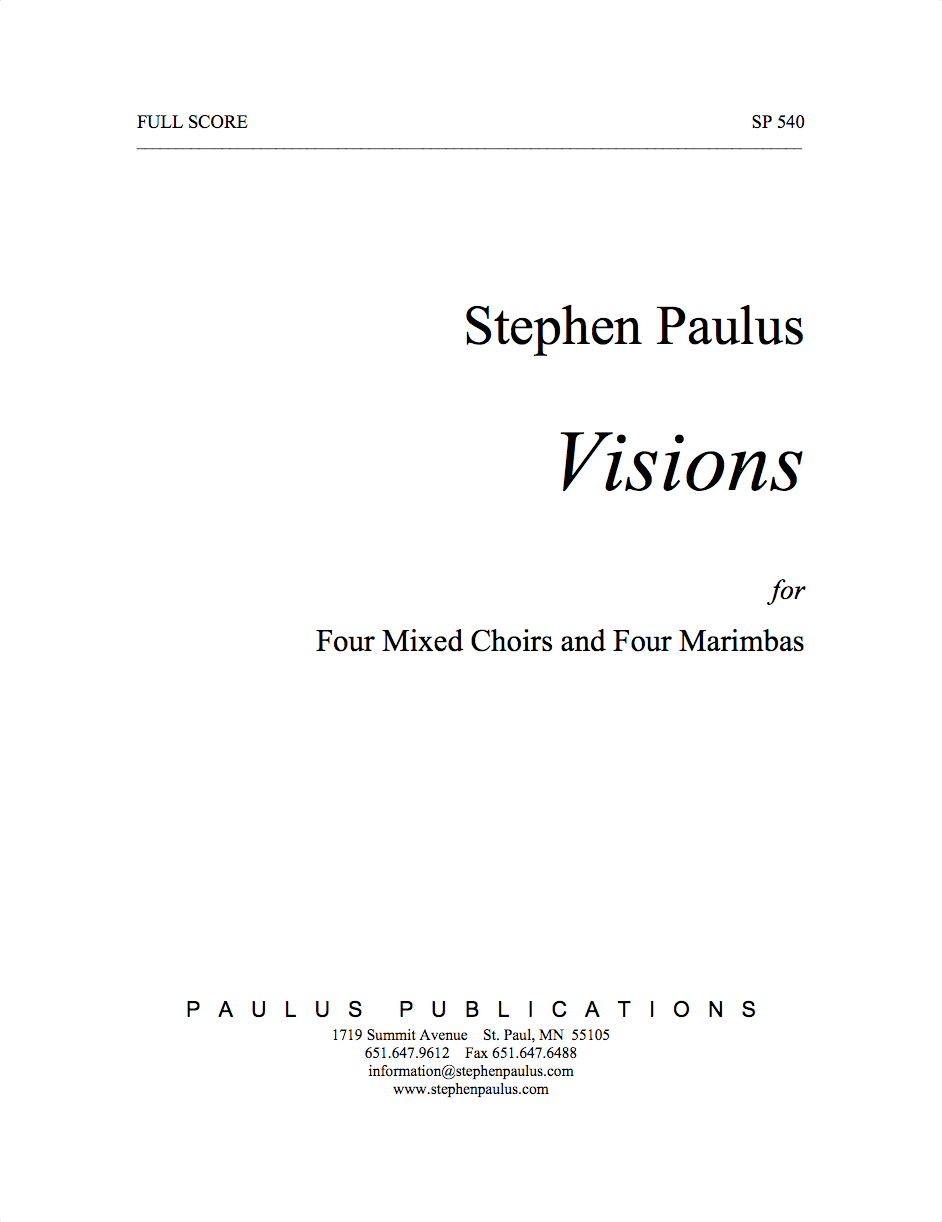 Visions for 4 choirs (SSAATTBB) & 4 marimbas