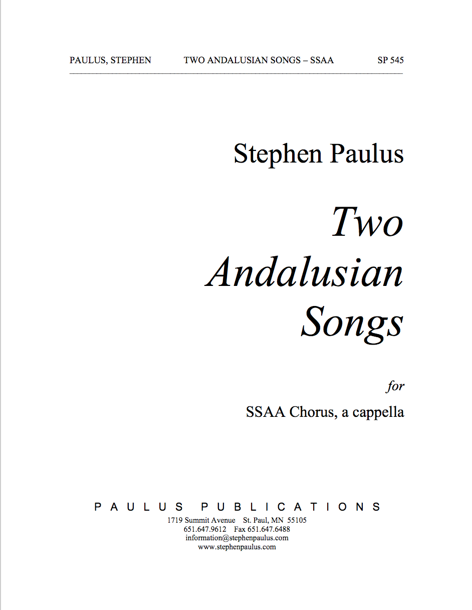 Two Andalusian Songs for SSAA Chorus & Piano
