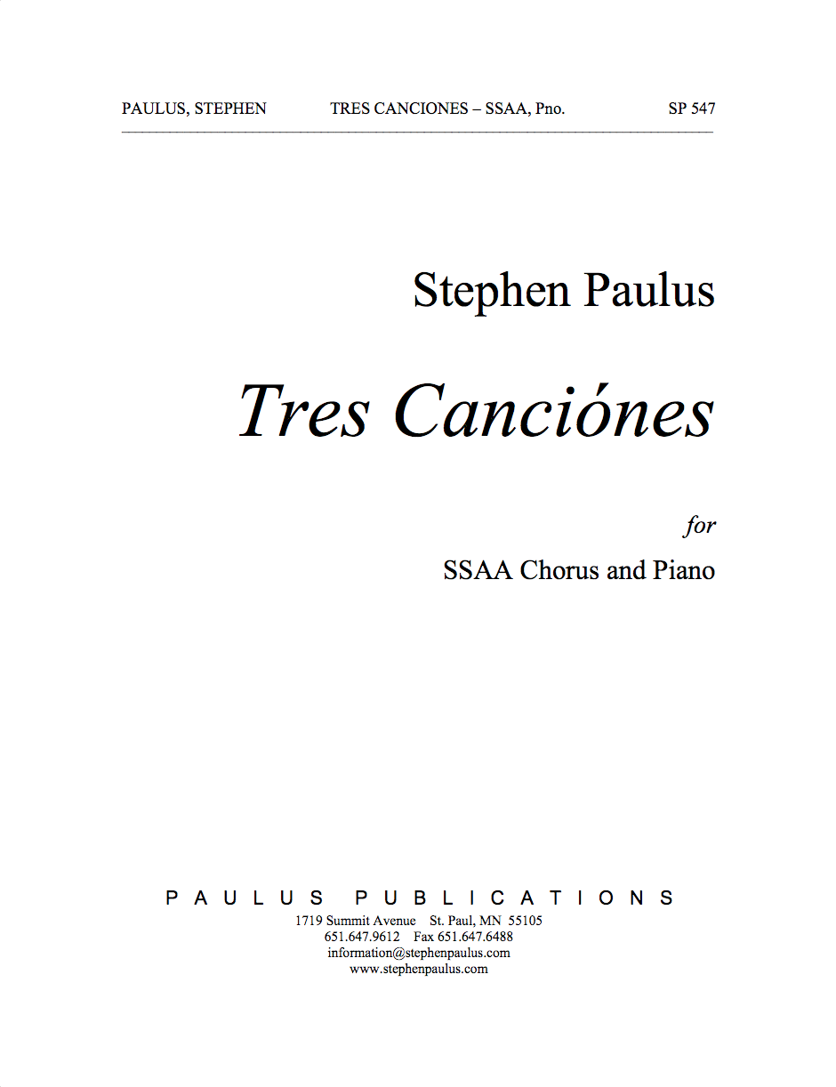 Tres Canciónes for SSAA Chorus & Piano