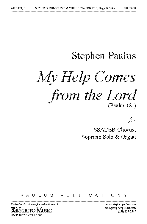 My Help Comes from the Lord for SSATBB Chorus, S Solo & Organ