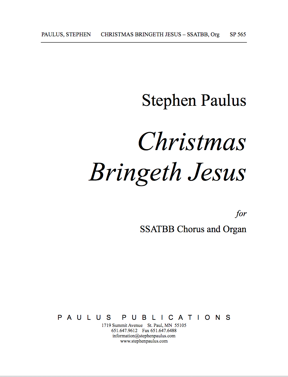 Christmas Bringeth Jesus for SSATBB Chorus & Organ
