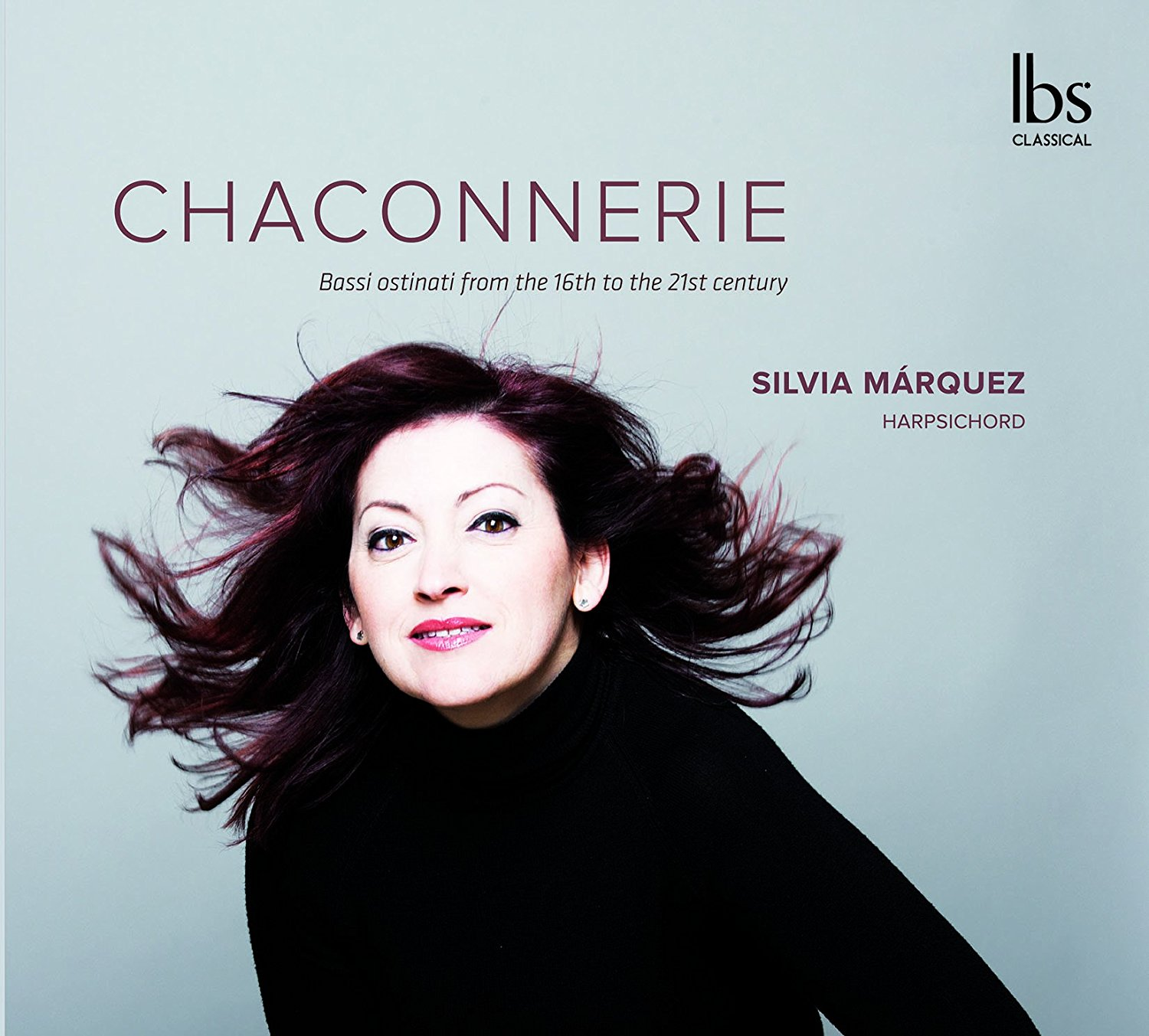 Chaconnerie, Silvia Marquez, Harpsichord - Click Image to Close