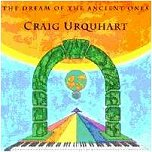 Urquhart: The Dream of the Ancient Ones [CD]
