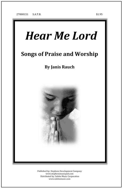 Hear Me Lord for SATB Chorus & Piano