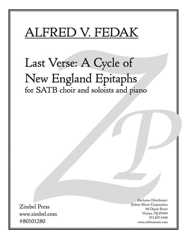 Last Verse: A Cycle of New England Epitaphs for SATB Chorus, Soloists & Piano
