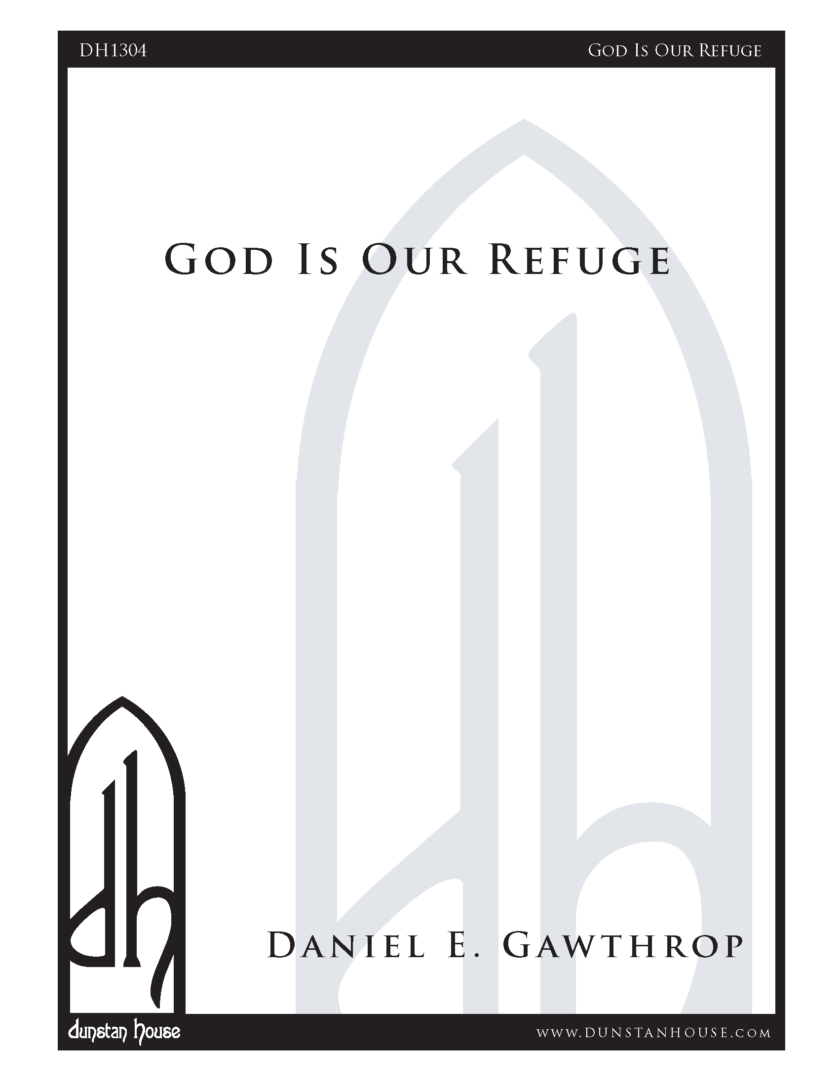 God Is Our Refuge for SATB Chorus, a cappella