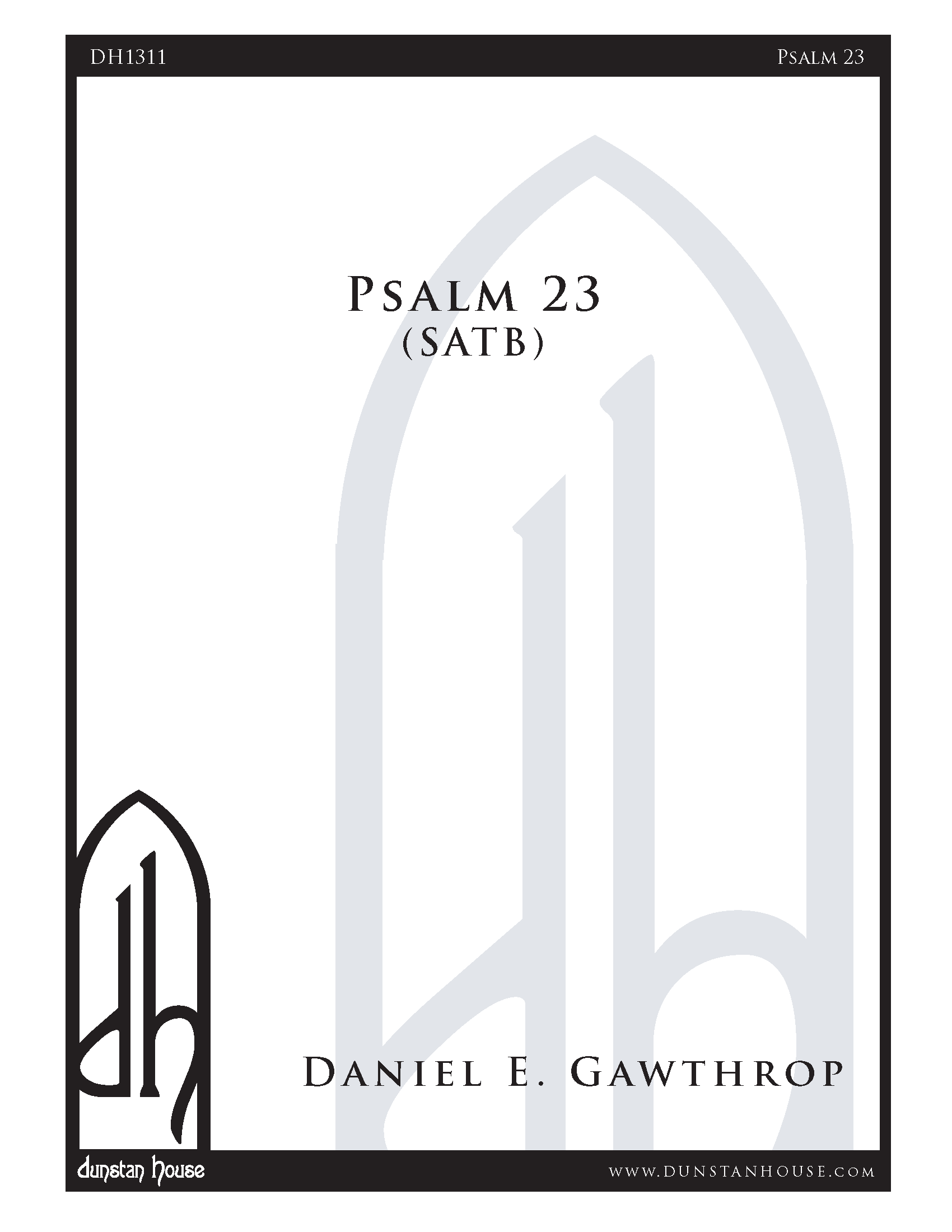 Psalm 23 for SATB Chorus, a cappella