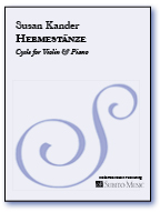 Hermest�nze A Cycle for Violin & Piano