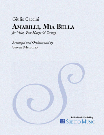 Amarilli, Mia Bella (Caccini) for voice, 2 Harps & Strings