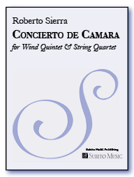 Concierto de Camara for woodwind quintet & string quartet