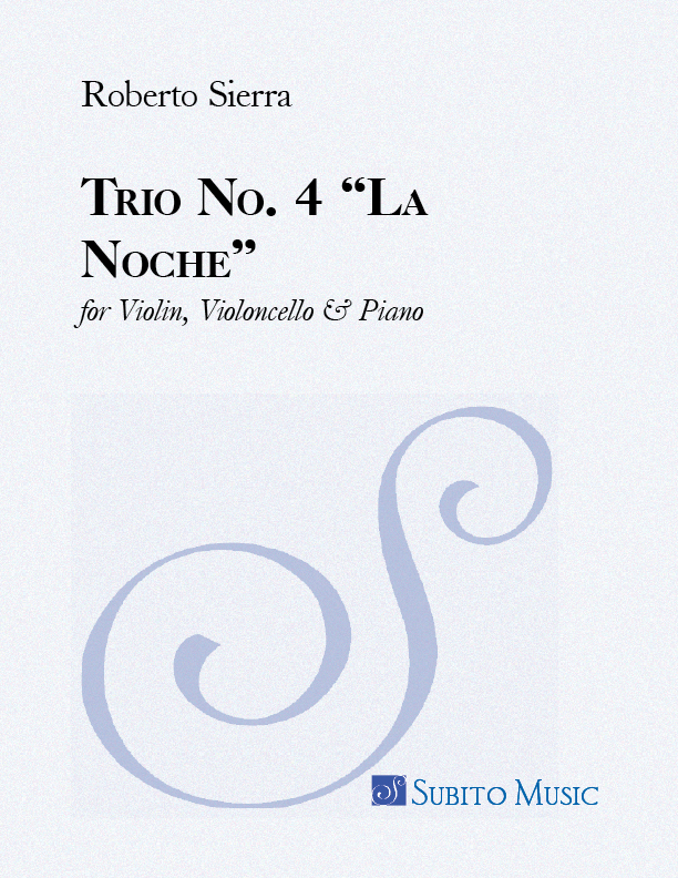 "Trio No. 4 ""La Noche"" for Violin, Violoncello & Piano"