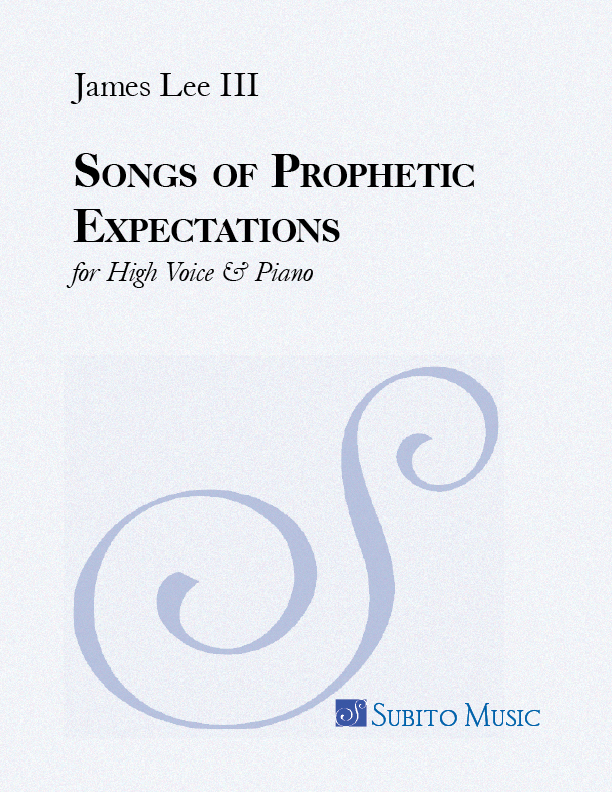 Songs of Prophetic Expectations for High Voice & Piano