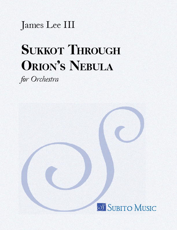 Sukkot Through Orion's Nebula for Orchestra