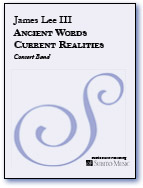 Ancient Words Current Realities for Concert Band - Click Image to Close
