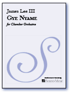 Gye Nyame for Chamber Orchestra