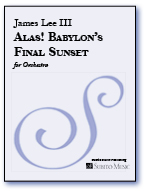 Alas! Babylon's Final Sunset for Orchestra