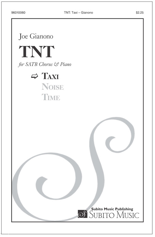 TNT: Taxi for SATB Chorus, & Piano
