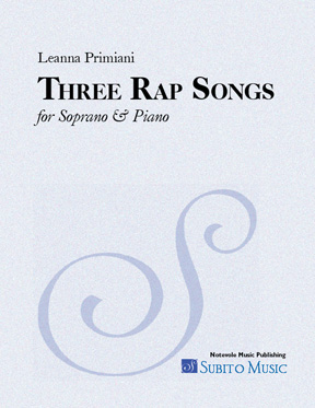 Three Rap Songs for Soprano & Piano