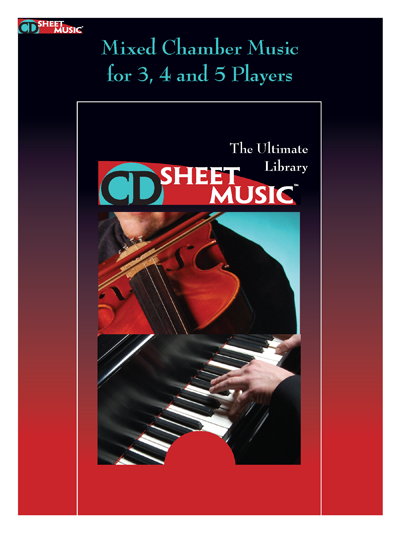 Mixed Chamber Music for 3, 4 and 5 Players: The Ultimate Collection