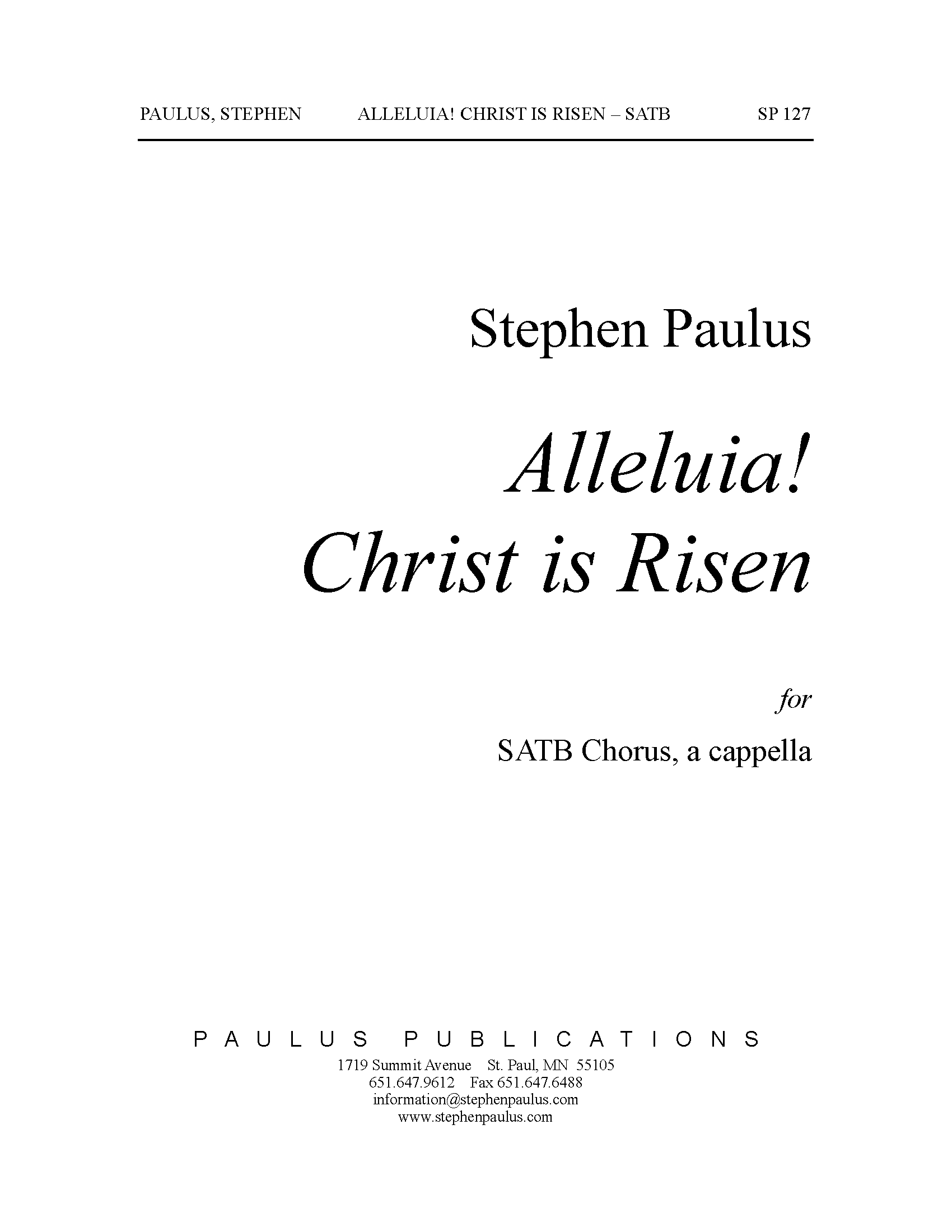 Alleluia! Christ is Risen for SATB Chorus, a cappella