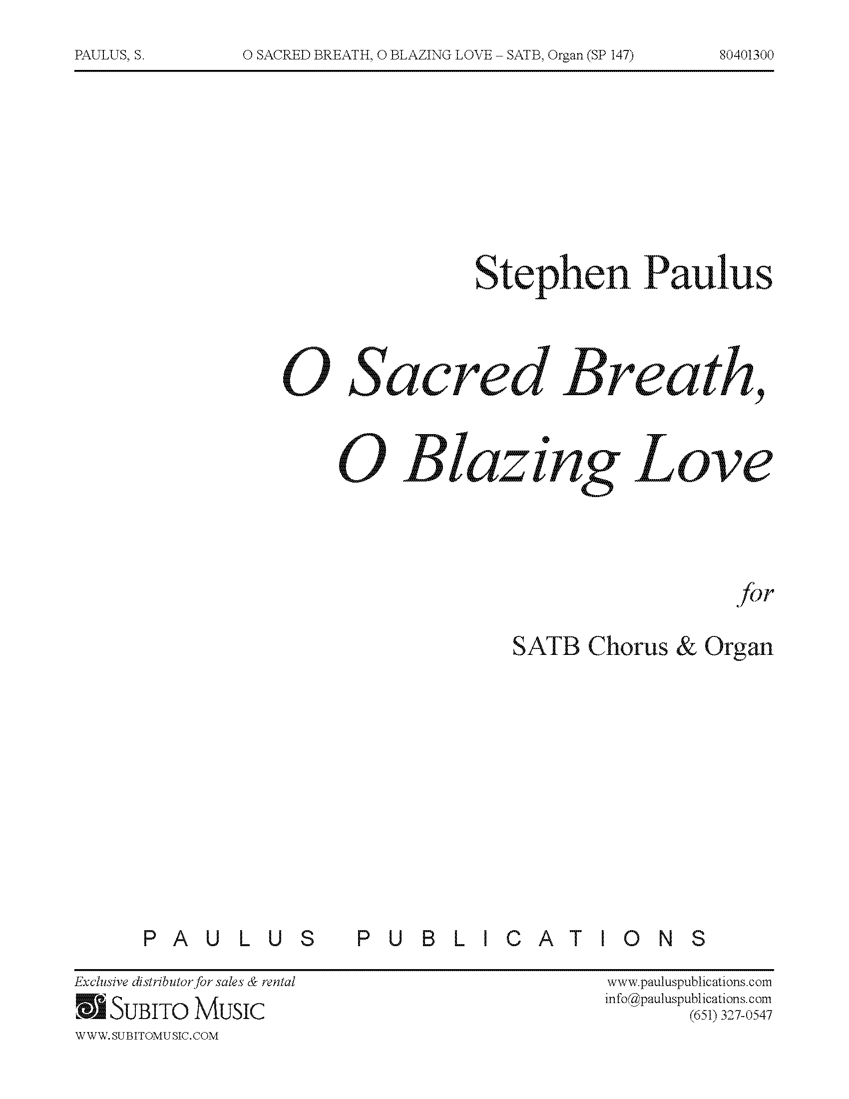 O Sacred Breath, O Blazing Love for SATB Chorus & Organ