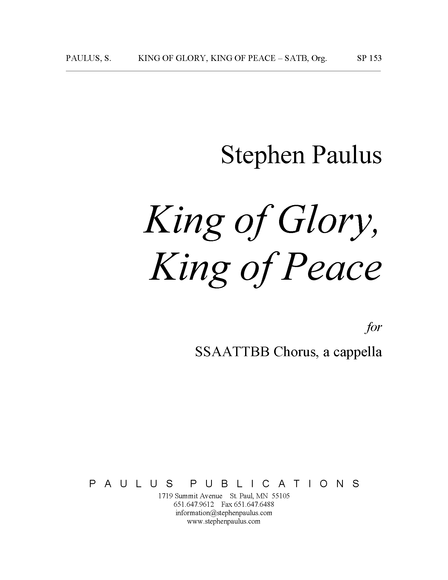 King of Glory, King of Peace for SSAATTBB Chorus, a cappella