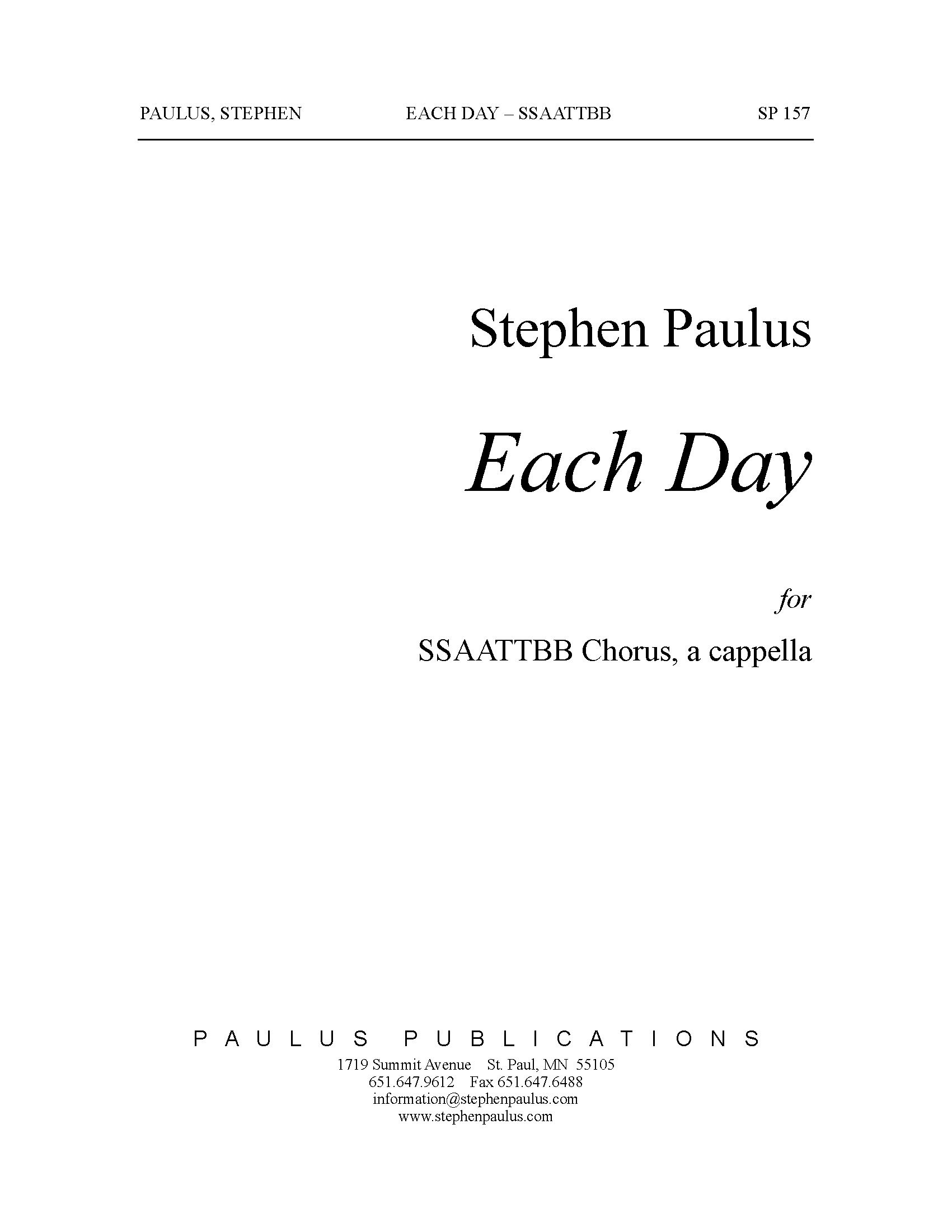 Each Day for SSAATTBB Chorus, a cappella