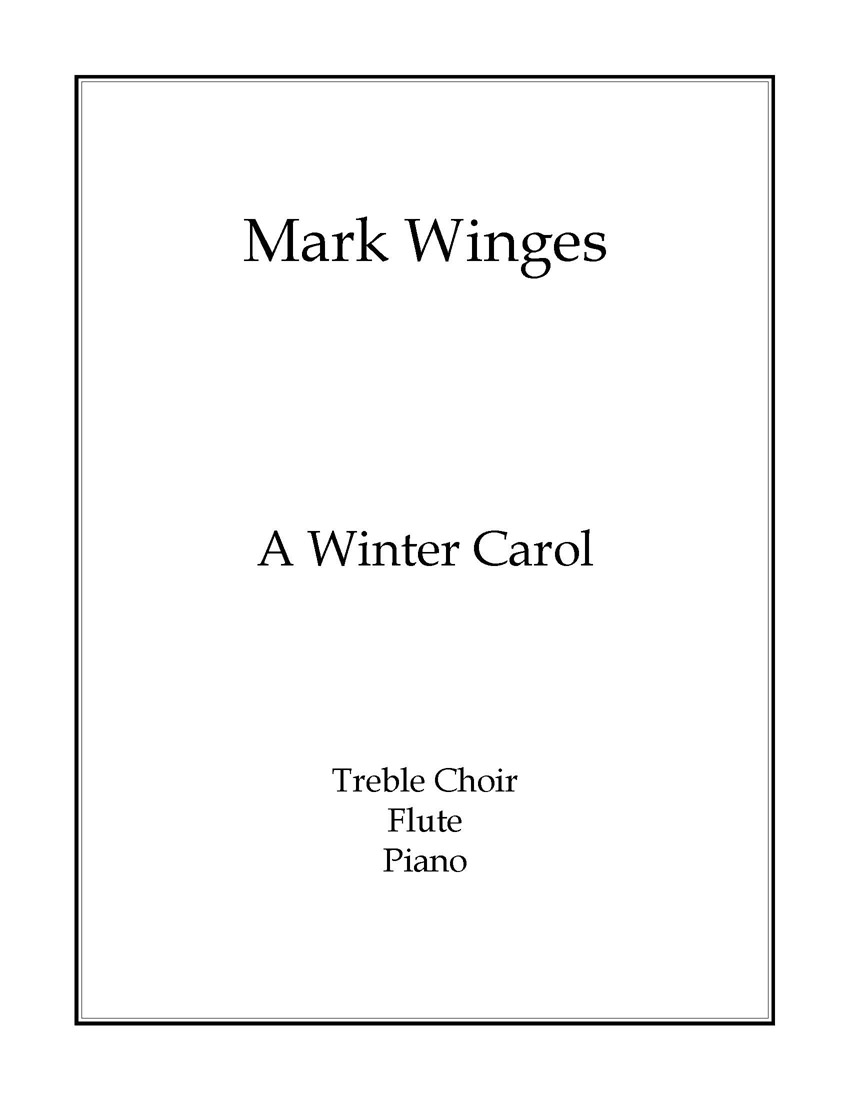 A Winter Carol for SSA Chorus, Flute & Piano