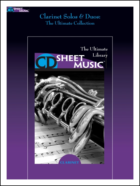 Clarinet Methods, Studies and Ensembles: The Ultimate Collection