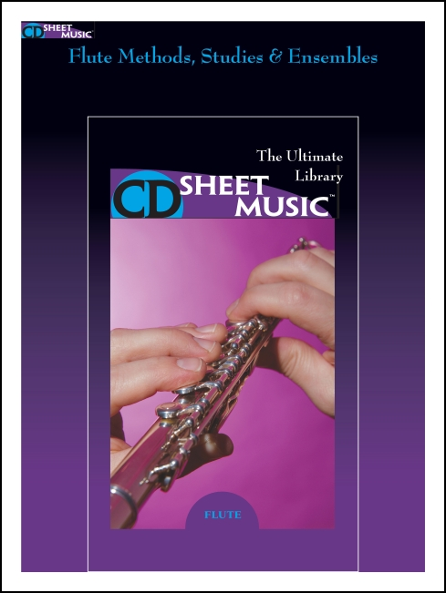 Flute Methods, Studies and Ensembles: The Ultimate Collection
